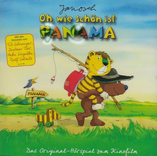 Janosch - Oh wie schön ist Panama - Das Original-Hörspiel zum Kinofilm