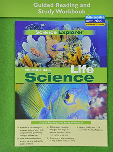 PRENTICE HALL SCIENCE EXPLORER LIFE SCIENCE GUIDED READING AND STUDY    WORKBOOK 2005