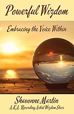 Powerful Wizdom: Embracing the Voice Within