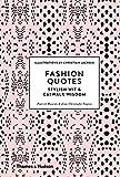 Image of Fashion Quotes: Stylish Wit and Catwalk Wisdom