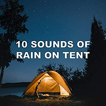 10 Sounds of Rain on Tent
