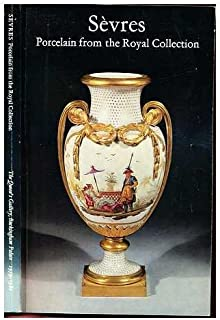 Sevres: Porcelain From the Royal Collection