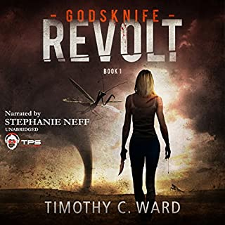 Revolt     Godsknife, Book 1              By:                                                                                                                                 Timothy C. Ward                               Narrated by:                                                                                                                                 Stephanie Neff                      Length: 9 hrs and 30 mins     19 ratings     Overall 3.5