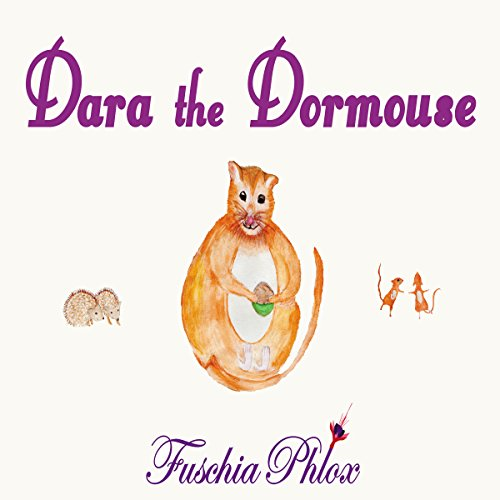 Dara the Dormouse audiobook cover art