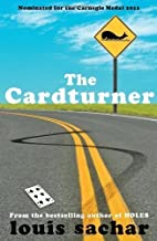 The Cardturner of Sachar, Louis on 09 August 2011
