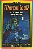 Les démons de la nuit - Book  of the Marcantour