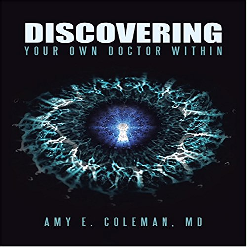 Discovering Your Own Doctor Within audiobook cover art