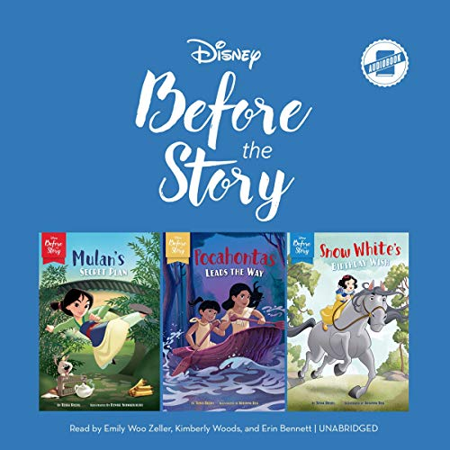 Disney Before the Story: Mulan, Pocohontas & Snow White cover art