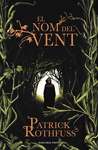 El nom del vent (Crònica de l'assassí de reis 1) (Catalan Edition)