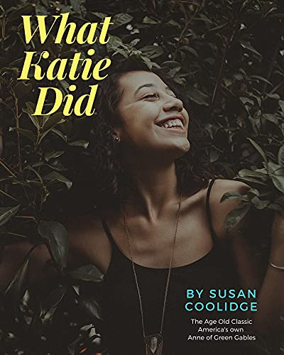 What Katie Did (English Edition)