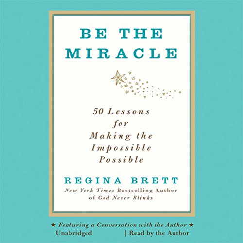 Be the Miracle audiobook cover art