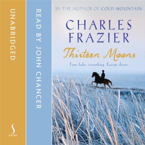Thirteen Moons audiobook cover art