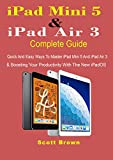 iPad Mini 5 & iPad Air 3 Complete Guide: Quick And Easy Ways