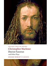 "Doctor Faustus and Other Plays: ""Tamburlaine"" Parts I and II, ""Doctor Faustus"" A and B Texts, The ""Jew of Malta"", ""Edward II"" (Oxford World's Classics)"