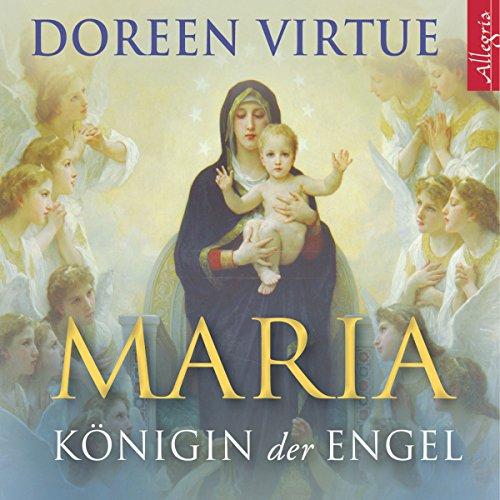 Maria: Königin der Engel Titelbild