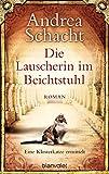 Die Lauscherin im Beichtstuhl: Eine Klosterkatze ermittelt - Roman (Katzenromane 1)