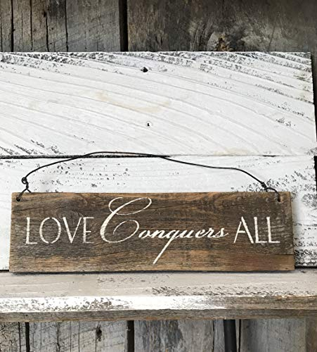 Love Conquers All Wood Sign