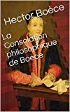 La Consolation philosophique de Boèce - Format Kindle - 1,99 €