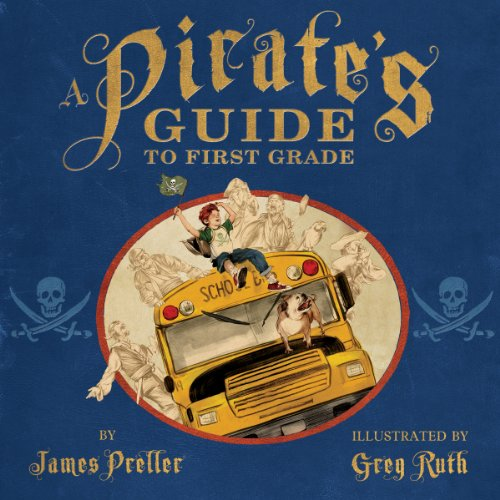 A Pirate's Guide to First Grade audiobook cover art