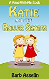 Katie and the Roller Skates (A Read-With-Me Book Book 1) (English Edition)