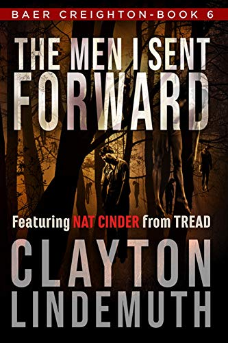The Men I Sent Forward