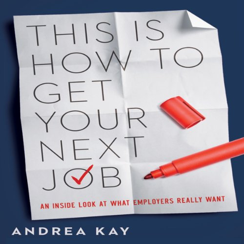 This Is How to Get Your Next Job audiobook cover art