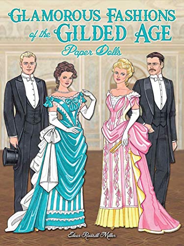Glamorous Fashions of the Gilded Age Paper Dolls (Dover Paper Dolls)の詳細を見る