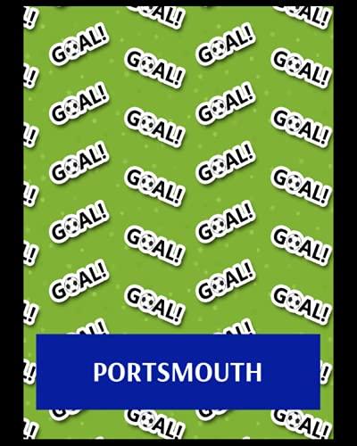 Portsmouth: Bucket List Journal, Portsmouth FC Personal Journal, Portsmouth Football Club, Portsmouth FC Diary, Portsmouth FC Planner, Portsmouth FC