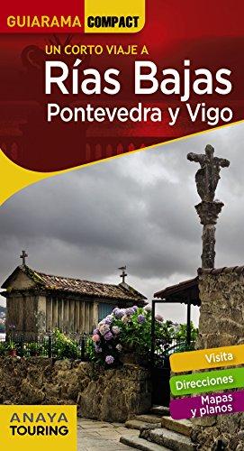 Rías Bajas. Pontevedra y Vigo (GUIARAMA COMPACT - España)
