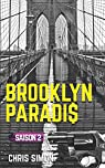 Brooklyn Paradis - Saison 2 par Simon