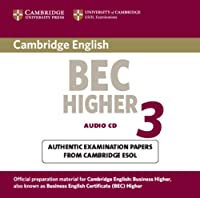 Cambridge BEC Higher 3 Audio CD. (BEC Practice Tests)