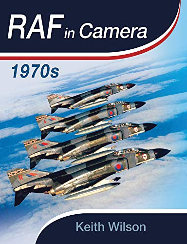 RAF In Camera: 1970s (English Edition)
