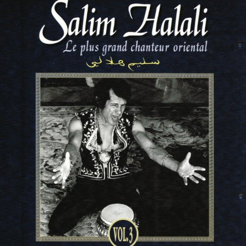 Salim Halali, le plus grand chanteur oriental, vol. 3