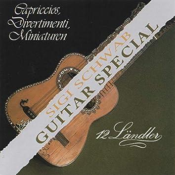 Guitar Special (Capriccios, Divertimenti, Miniaturen, 12 Ländler)