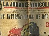 LA JOURNEE VINICOLE N°6892 BIS 24E ANNEE 10 JUIN 1950 - Le port maritime et fluvial de Bordeaux - le vin de Bordeaux dans l'économie française - l'intervention du courtier au vignoble - conseils aux visiteurs de la foire de Bordeaux 1950 etc.