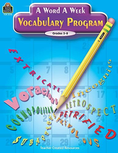 A Word a Week Vocabulary Program: Grades 5-8