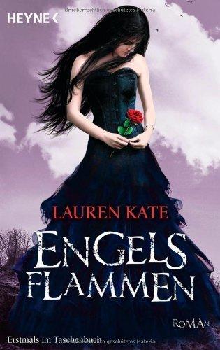 Engelsflammen: Band 3 (Engelsromane, Band 3) von Lauren Kate (10. Februar 2014) Taschenbuch