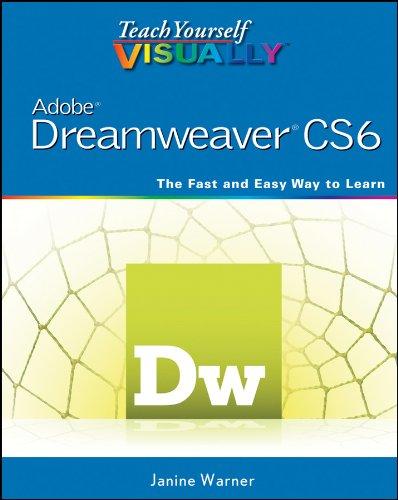 Teach Yourself VISUALLY Adobe Dreamweaver CS6 (Teach Yourself VISUALLY (Tech)) (English Edition)