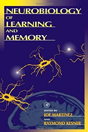 Neurobiology of Learning and Memory (English Edition)