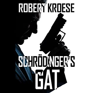 Schrodinger's Gat                   Written by:                                                                                                                                 Robert Kroese                               Narrated by:                                                                                                                                 Curt Bonnem                      Length: 7 hrs and 57 mins     Not rated yet     Overall 0.0