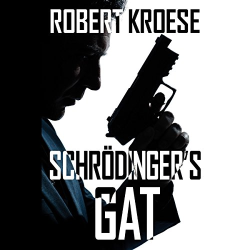 Schrodinger's Gat audiobook cover art