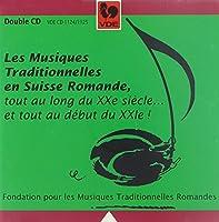 Les Musiques Traditionnelles En Suisse Romande