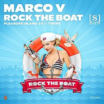 Rock The Boat (Pleasure Island 2011 Theme)