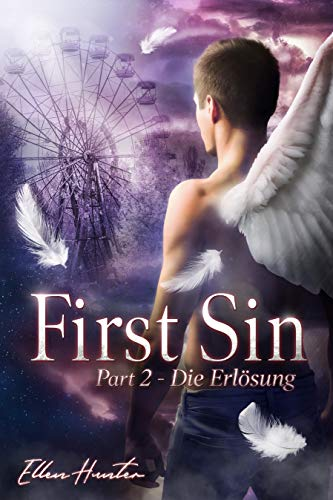 First Sin: Part 2 - Die Erlösung