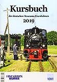 Kursbuch der deutschen Museums-Eisenbahnen 2019 -