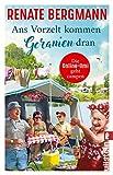 Ans Vorzelt kommen Geranien dran: Die Online-Omi geht campen (German Edition)