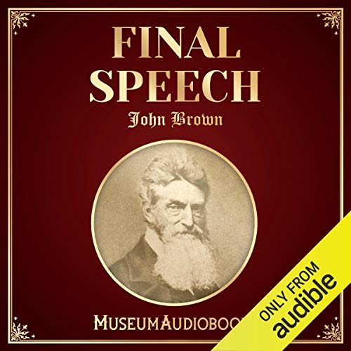 John Brown's Final Speech cover art