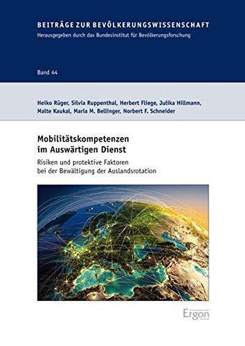 Mobilitatskompetenzen Im Auswartigen Dienst: Risiken Und Protektive Faktoren Bei Der Bewaltigung Der Auslandsrotation