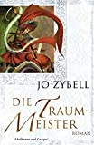 Jo Zybell: Die Traummeister