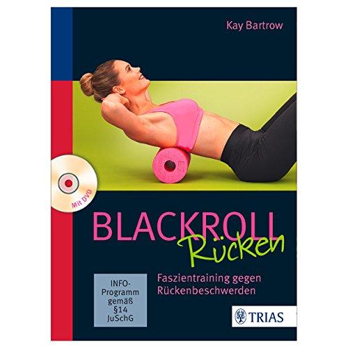 Blackroll Rücken: Faszientraining gegen Rückenbeschwerden
